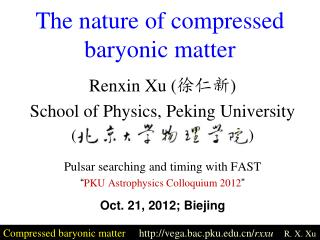 The nature of compressed baryonic matter