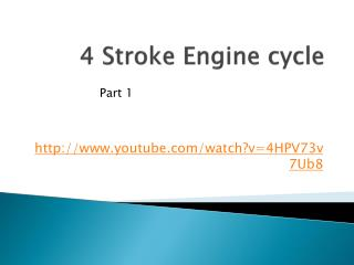 4 Stroke Engine cycle