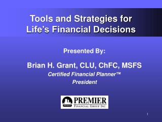 Tools and Strategies for Life's Financial Decisions