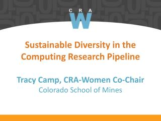 Kathryn McKinley CRA - Women  Co-Chair Microsoft Research,   Univ. of  Texas at Austin