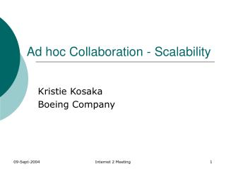 Ad hoc Collaboration - Scalability