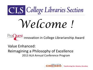 Innovation in College Librarianship Award Value Enhanced: Reimagining a Philosophy of Excellence