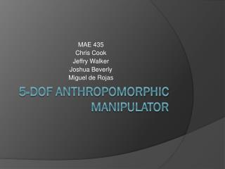 5-DOF Anthropomorphic Manipulator