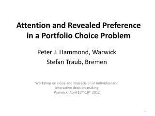 Attention and Revealed Preference in a Portfolio Choice Problem