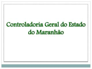 Controladoria Geral do Estado do Maranhão
