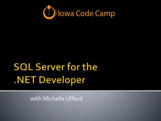 SQL Server for the  .NET Developer