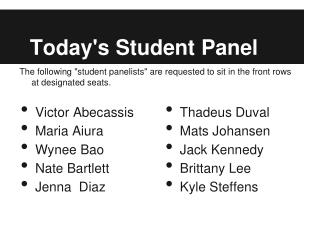 Today's Student Panel