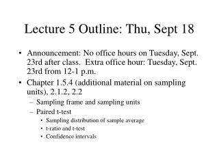 Lecture 5 Outline: Thu, Sept 18