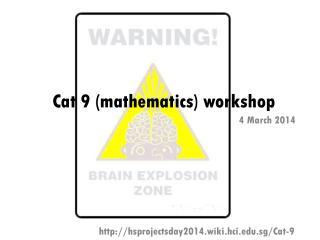 Cat 9 (mathematics) workshop