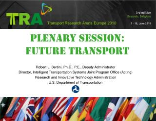 PLENARY  SeSSION : FUTURE TRANSPORT