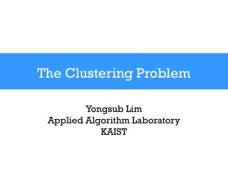 The Clustering Problem
