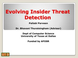 Evolving Insider Threat Detection