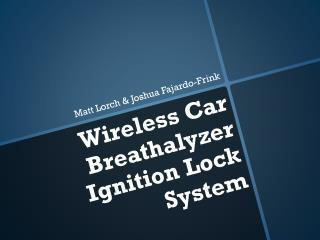 Wireless Car Breathalyzer Ignition Lock System
