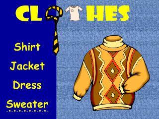 Shirt Jacket Dress Sweater