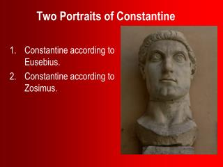 Two Portraits of Constantine