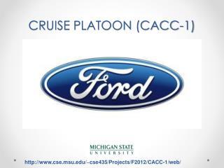 CRUISE PLATOON (CACC-1)