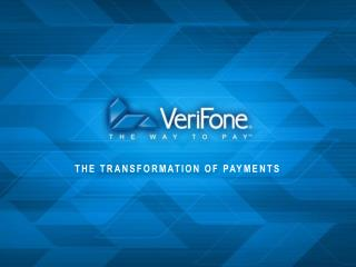 THE TRANSFORMATION OF PAYMENTS