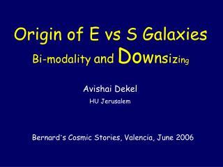Bi-modality and Do w n s i z i n g
