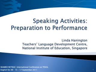 SEAMEO RETRAC: International Conference on TESOL English for All    15  – 17 September 2011