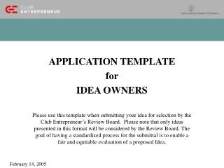 APPLICATION TEMPLATE  for  IDEA OWNERS