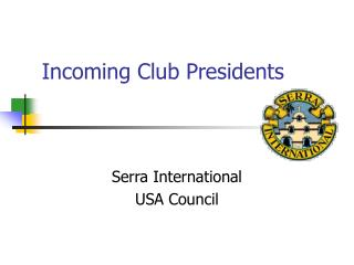 Incoming Club Presidents