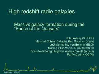 High redshift radio galaxies