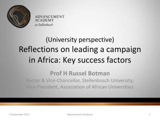 (University perspective)  Reflections on leading a campaign  in Africa:  Key success factors