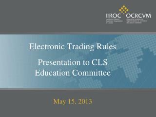 Electronic Trading Rules