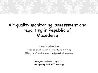Aneta Stefanovska Head of division for air quality monitoring
