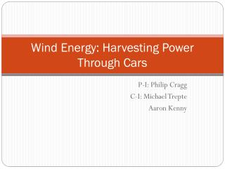 Wind Energy: Harvesting Power Through Cars