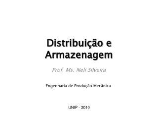 Distribuição e Armazenagem