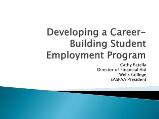 Developing a Career-Building Student Employment Program
