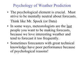 Psychology of Weather Prediction