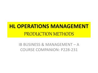 HL OPERATIONS MANAGEMENT PRODUCTION METHODS