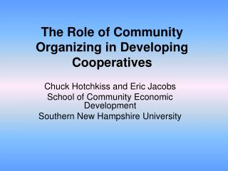 The Role of Community Organizing in Developing Cooperatives