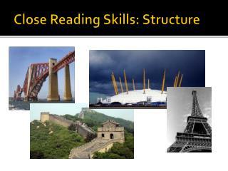 Close Reading Skills: Structure