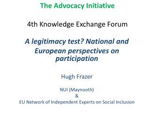 The Advocacy Initiative 4th  Knowledge Exchange Forum