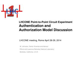 LHCONE Point-to-Point Circuit Experiment Authentication and Authorization Model Discussion