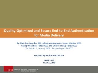 Quality-Optimized and Secure End-to-End Authentication for Media Delivery