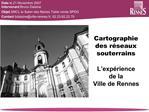 Cartographie des r seaux souterrains  L exp rience de la Ville de Rennes