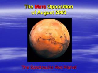 The  Mars  Opposition  of August 2003