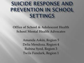 Suicide Response and Prevention in School Settings