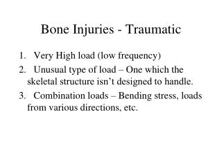 Bone Injuries - Traumatic