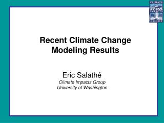 Recent Climate Change  Modeling Results