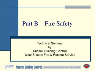 Part B – Fire Safety
