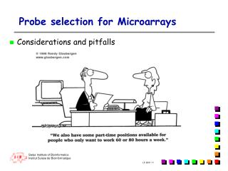 Probe selection for Microarrays