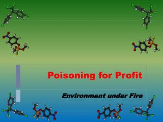 Poisoning for Profit