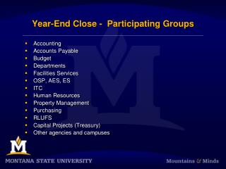 Year-End Close -  Participating Groups