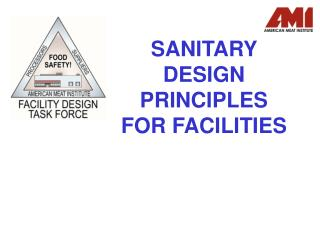 SANITARY DESIGN PRINCIPLES FOR FACILITIES
