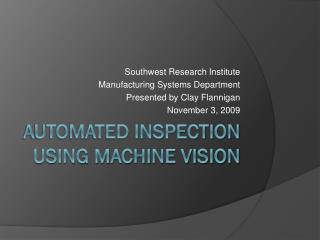 Automated Inspection Using Machine Vision